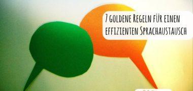 7 goldene Regeln für einen noch effizienteren Sprachaustausch mit dem Tandempartner