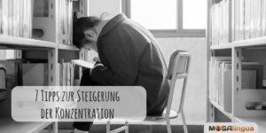 7 Tipps, wie Sie Ihre Konzentration steigern können