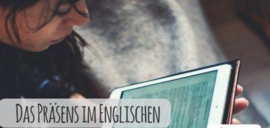Die Anwendung des Präsens im Englischen