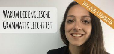 VIDEO: Englische Grammatik lernen LEICHT gemacht