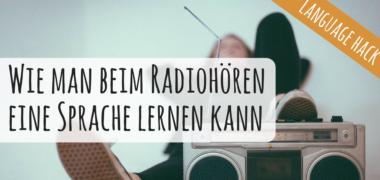 VIDEO: Mit Radiosendungen Fremdsprachen lernen