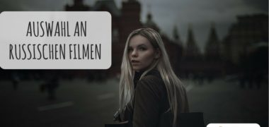 Russische Filme in Originalversion, um die Sprache zu lernen
