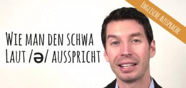 """Wie man den """"schwa""""-Laut (/ə/) richtig ausspricht"""