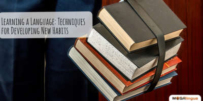 Learning a Language: Techniques for Developing New Study Habits Image