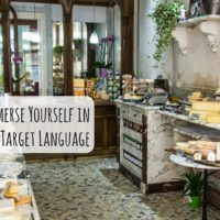 5 Simple Tips to Immerse Yourself in Your Target Language