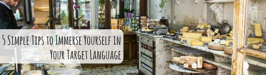 5 Simple Tips to Immerse Yourself in Your Target Language Image
