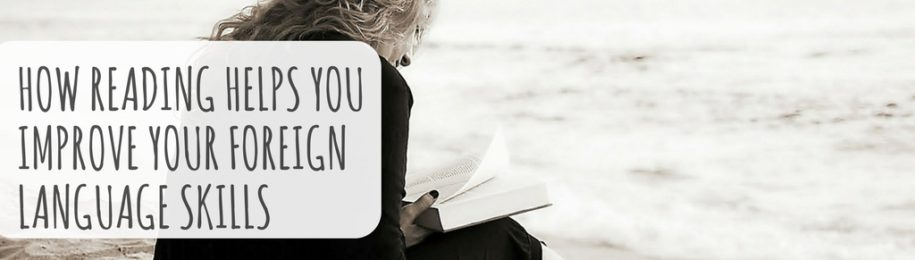 How Reading Helps You Improve Your Foreign Language Skills Image