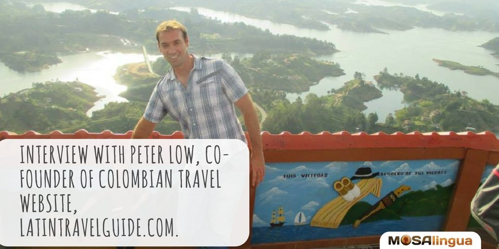 interview-with-peter-low-cofounder-of-colombian-travel-website-latintravelguidecom-apps-to-quickly-learn-spanish-french-italian-german-portuguese-on-iphone-ipad-and-android--mosalingua