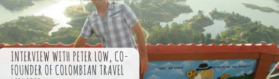 Interview with Peter Low, co-founder of Colombian travel website, LatinTravelGuide.com. Image