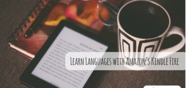 Learn Languages with Amazon's Kindle Fire