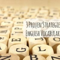 3 Proven Strategies to Improve English Vocabulary Skills