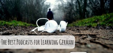 The Best Podcasts for Learning German