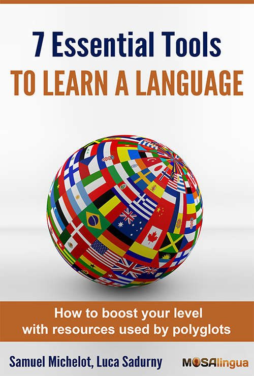 free-ebook-the-7-essential-tools-for-learning-languages-apps-to-quickly-learn-spanish-french-italian-german-portuguese-on-iphone-ipad-and-android--mosalingua