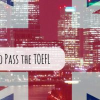 5 Tips to Pass the TOEFL