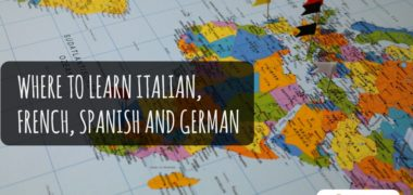 Travel to Learn Languages: Where to Learn Italian, French, Spanish and German