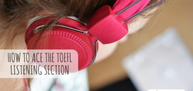 How to Ace the TOEFL Listening Section