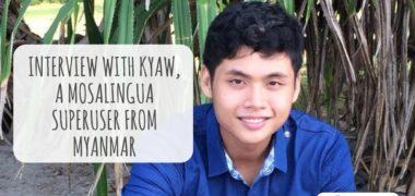 Interview of Kyaw, a MosaLingua superuser from Myanmar