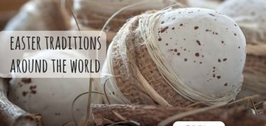 Easter Traditions in different countries and languages