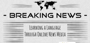 Learn a Language Through Online News Media