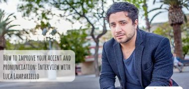 How to improve your accent and pronunciation: Interview with Luca Lampariello on Learning a New Language