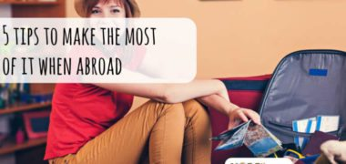 5 Tips to Travel Abroad