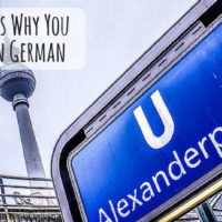Top 5 Reasons Why You Should Learn to Speak German