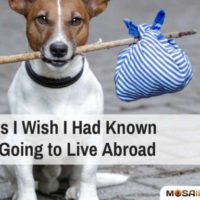 5 Things I Wish I Had Known Before Going to Live Abroad