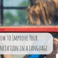 How to Improve Your Pronunciation in a Language