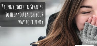 Funny Jokes in Spanish to Help You Laugh Your Way to Fluency