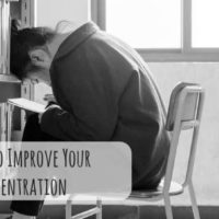7 Ways to Improve Your Concentration