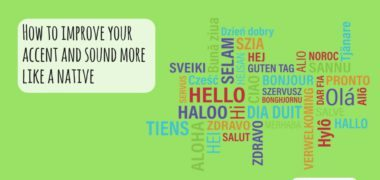 How to Improve Your Accent and Sound Like a Native