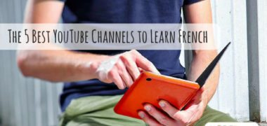 The 5 Best YouTube Channels to Learn French