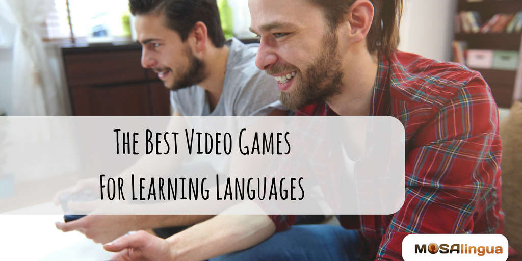 The Best Video Games For Learning Languages - From Erolf