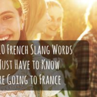 if-you-want-to-travel-or-move-abroad-heres-how-to-do-it-the-top-10-french-slang-words-you-have-to-know-before-going-to-france-apps-to-quickly-learn-spanish-french-italian-german-portuguese-on-iphone-ipad-and-android--mosalingua