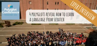 4 polyglots reveal how to learn a language from scratch