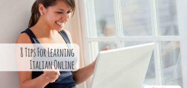 8 Tips For Learning Italian Online: How it Can be Done