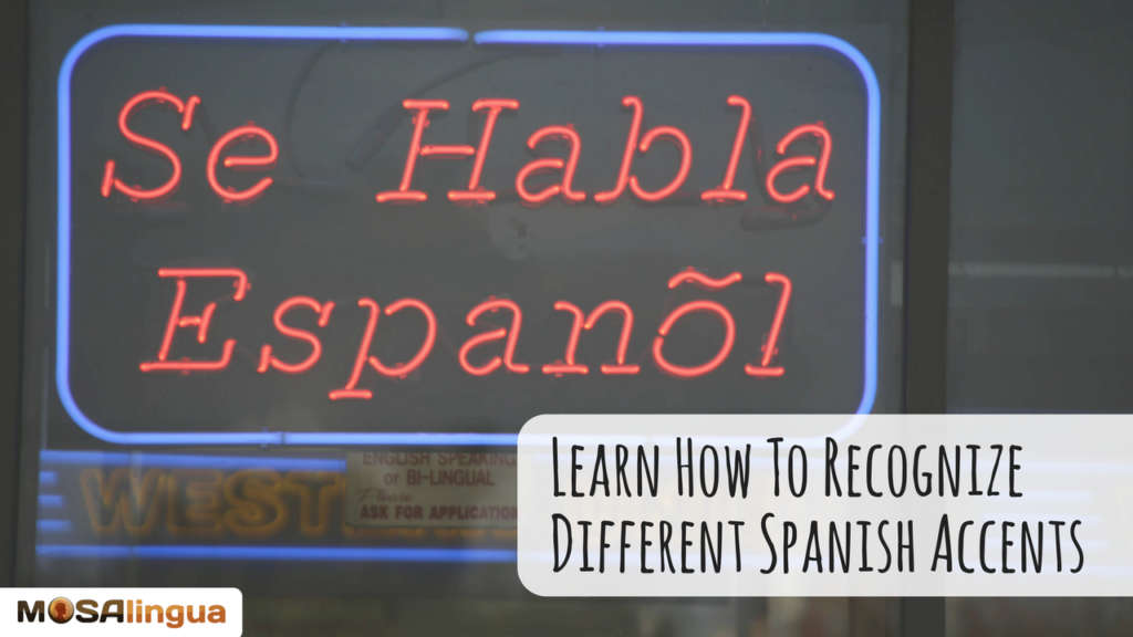learn-how-to-recognize-different-spanish-accents-apps-to-quickly-learn-spanish-french-italian-german-portuguese-on-iphone-ipad-and-android--mosalingua