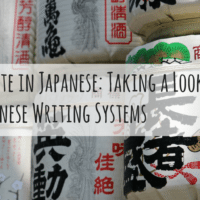 How to Write in Japanese: Taking a Look at The Japanese Writing Systems