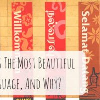 Which is The Most Beautiful Language, And Why?