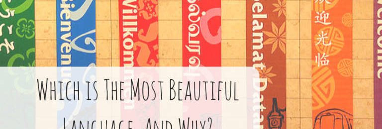 Which is The Most Beautiful Language, And Why? Image