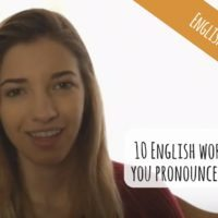 10 English words that you pronounce INCORRECTLY (Video)