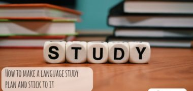 How to Make a Language Study Plan and Stick to it