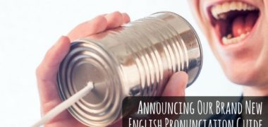 Announcing our English Pronunciation Guide