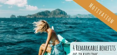 Four Remarkable Benefits of Traveling (Video)