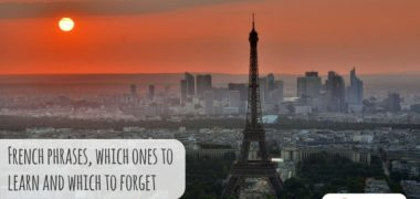 French Phrases: Which to Learn and Which to Forget