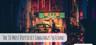 The 10 Most Difficult Languages to Learn