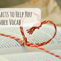 5 Simple Habits to Help You Remember Vocab