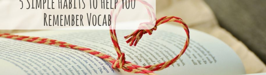 5 Simple Habits to Help You Remember Vocab Image