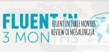 Fluent in Three Months' Review of MosaLingua