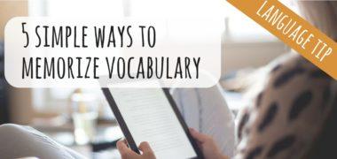 Five Simple Ways to Memorize Vocabulary